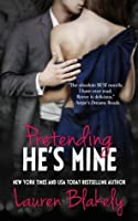 Pretending He's Mine (Caught Up In Love, #2)