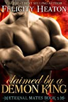 Claimed by a Demon King (Eternal Mates, #2)