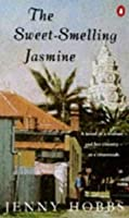 The Sweet-Smelling Jasmine