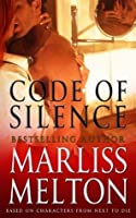 Code of Silence: A Novella Based on Characters from Next to Die (Navy SEAL Team Twelve)