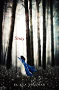 Stray (Four Sisters, #1)