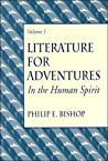 Literature for Adventures in the Human Spirit, Vol. I