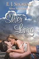 Silver Lining (Silver, #1)