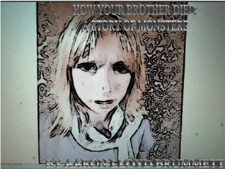 How your Brother Died (a graphic novel for monsters) (TALES OF A KOREAN GHOST GIRL DETECTIVE)