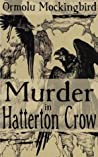 Murder in Hatterton Crow