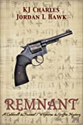 Remnant: A Caldwell & Feximal/Whyborne & Griffin Mystery