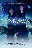 The Far Dawn (The Atlanteans, #3)