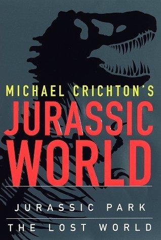 Michael Crichton's Jurassic World: Jurassic Park / The Lost World