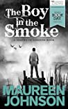 The Boy in the Smoke (Shades of London, #0.5)