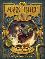 The Magic Thief: Home (Magic Thief series #4)