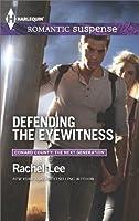 Defending the Eyewitness (Conard County: The Next Generation)
