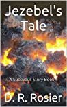 Jezebel's Tale (A Succubus Story Book 1)
