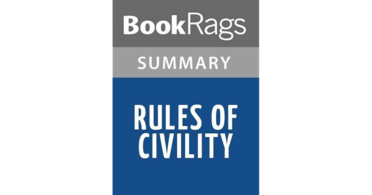 Rules Of Civility By Amor Towles L Summary & Study Guide