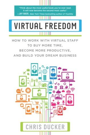 Virtual Freedom by Chris C. Ducker