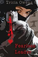 Fearless Leader (Juxtapose City #1)
