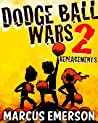 Replacements (Dodge Ball Wars, #2)