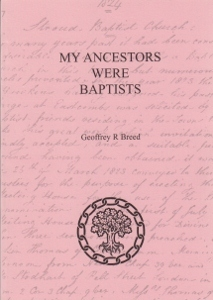 My Ancestors were Baptists by Geoffrey R. Breed