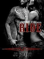 Ride (Bayonet Scars, #1)