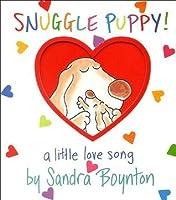 Snuggle Puppy: A Little Love Song (Boynton on Board)