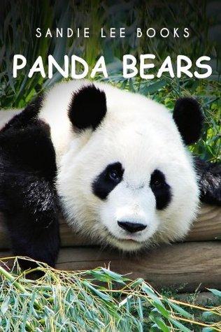 PandaBears - Sandie Lee Books (children's animal books age 4-6, wildlife photography, animal books nonfiction)