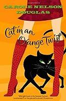 Cat in an Orange Twist (Midnight Louie Mystery, Book 16)