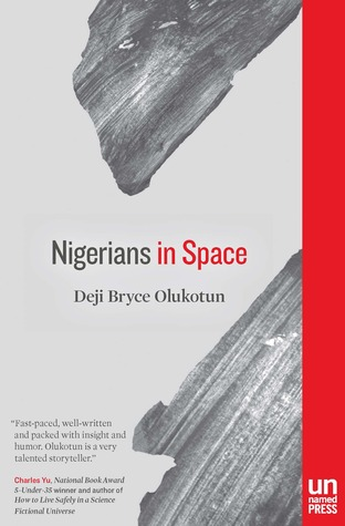 Nigerians in Space by Deji Bryce Olukotun