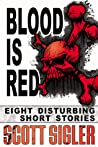 Blood is Red