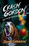 Crash Gordon and the Mysteries of Kingsburg