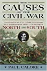 CAUSES OF THE CIVIL WAR by Paul Calore