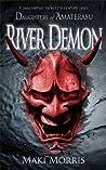 River Demon (Daughters of Amaterasu)