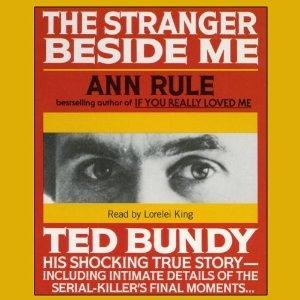 The Stranger Beside Me: Ted Bundy The Shocking Inside Story