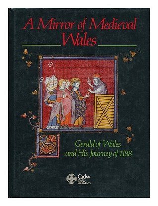 A Mirror of Medieval Wales by Charles Kightly