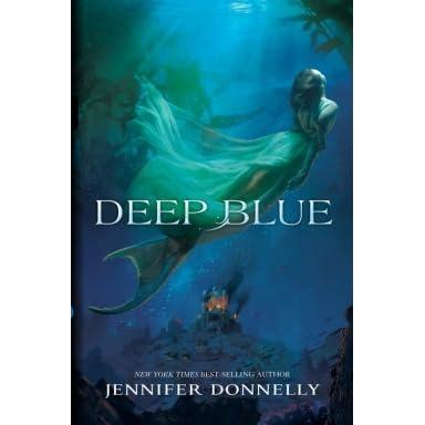 Deep Blue (Waterfire Saga, #1) by Jennifer Donnelly