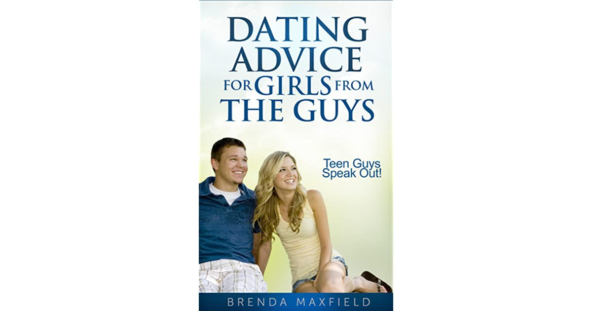 dating advice for teen guys: