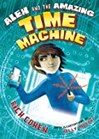 Alex and the Amazing Time Machine