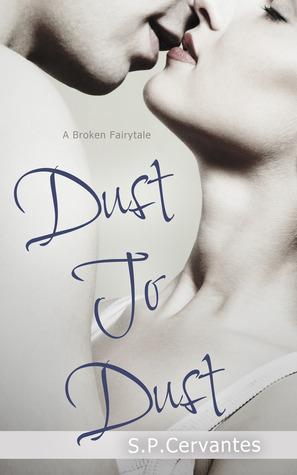 Dust to Dust (A Broken Fairy Tale, #1)