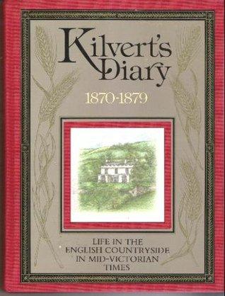 Kilvert's Diary 1870-1879 by Francis Kilvert