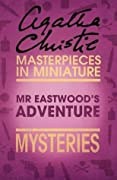Mr Eastwood's Adventure: Mysteries