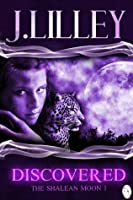 Discovered (The Shalean Moon #1)