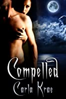 Compelled (The Sanctuary War, #1)