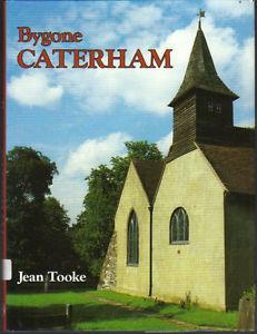 Bygone Caterham by Jean Tooke