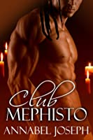 Club Mephisto (Club Mephisto, #1)