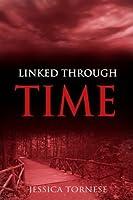 Linked Through Time (Through Time, #1)
