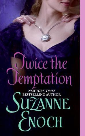 Suzanne Enoch - Samantha Jellicoe 4 - Twice the Temptation