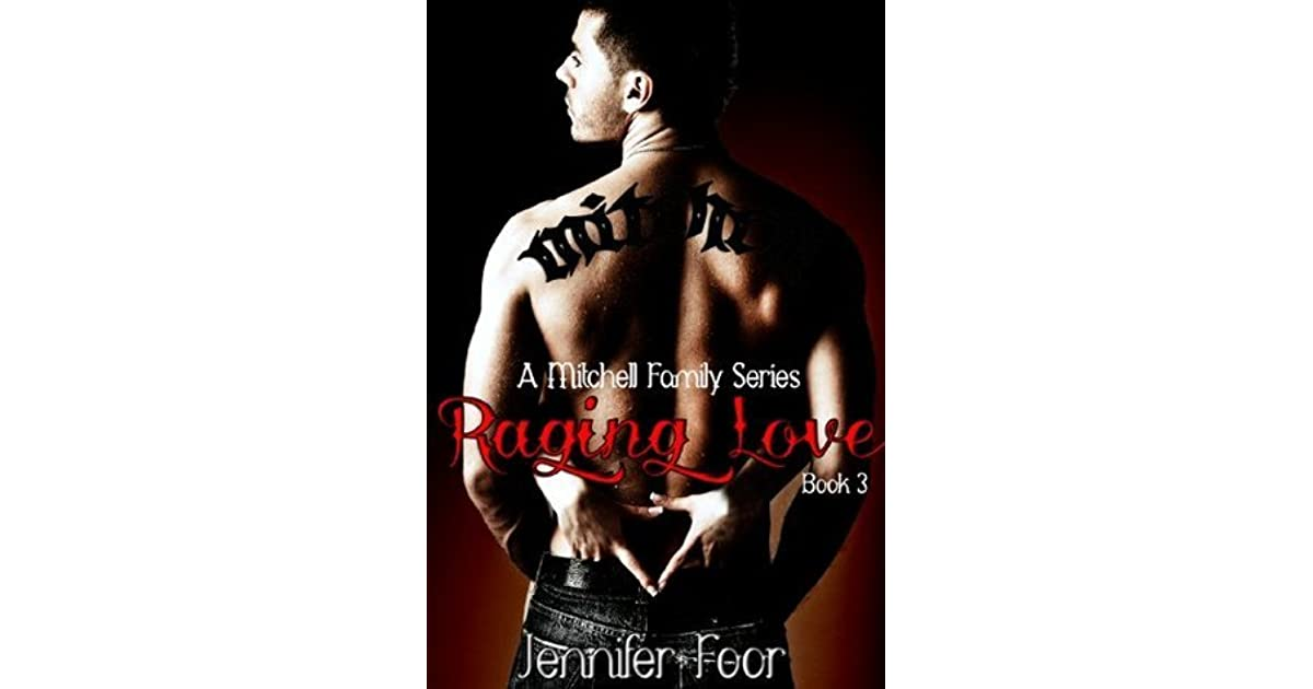 Raging Love Mitchell Family 3 By Jennifer Foor
