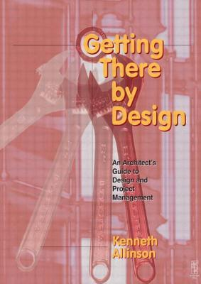 [PDF] ↠ Getting There by Design  Author Kenneth Allinson – Submitalink.info