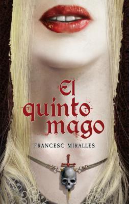 Reseña de la novela juvenil El quinto mago, de Francesc Miralles