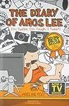 The Diary of Amos Lee 3: I'm Twelve, I'm Tough, I Tweet! (The Diary of Amos Lee, #3)