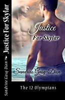 Justice For Skylar (The 12 Olympians, #1)