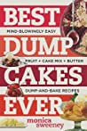Best Dump Cakes Ever: Mind-Blowingly Easy Dump-and-Bake Cake Mix Desserts